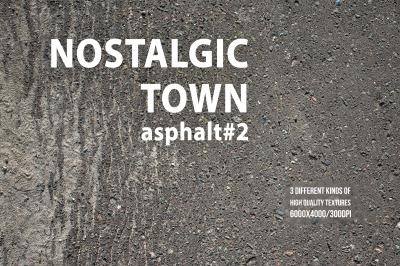 Nostalgic Town: Asphalt#2