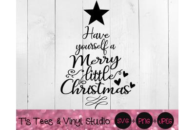 Christmas Svg, Merry Christmas, Christmas Tree, Have Yourself A Merry
