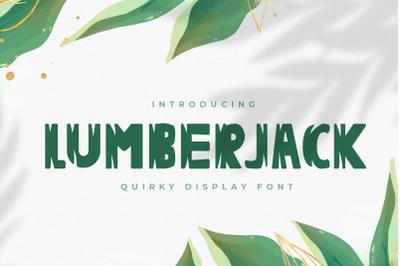 Lumberjack - Quirky Display Font