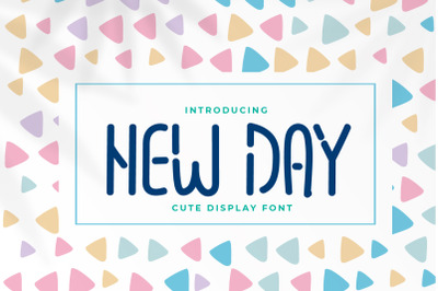 New Day - Cute Display Font