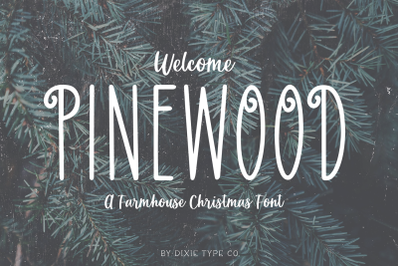 PINEWOOD Farmhouse Christmas Font