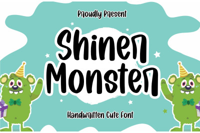 Shiner Monster |  Cute Font