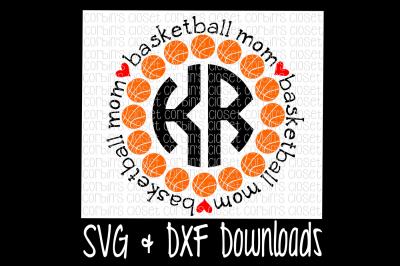 Basketball Mom Circle Monogram Cutting File