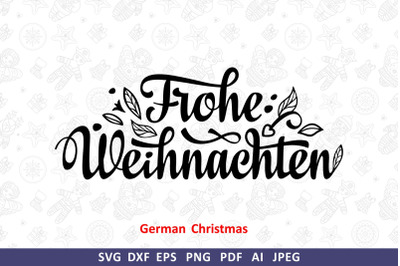 Frohe Weihnachten Deutschland svg Christmas Around the World