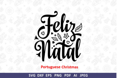 Portuguese Christmas Feliz Natal Christmas Around the World