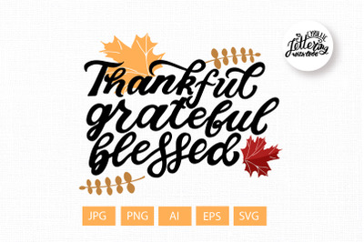 Thankful grateful blessed, thanksgiving clipart svg Happy harvest svg