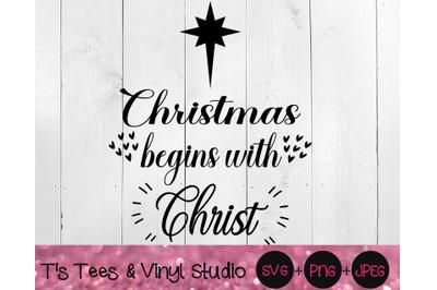 Christmas Begins With Christ Svg, Christmas, Jesus Christ, Jesus Birth