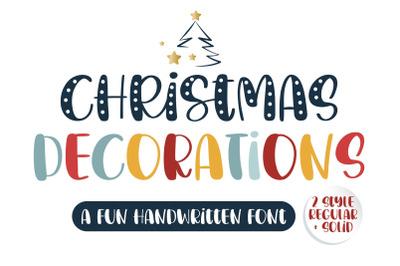 Christmas Decorations - A fun handwritten font