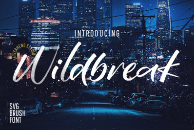 Wildbreak - SVG Brush Font