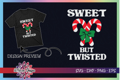 Sweet But Twisted Funny Candy Cane