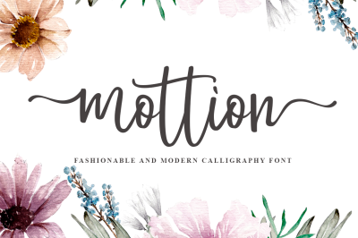 Mottion Fashionable and Modern Calligraphy