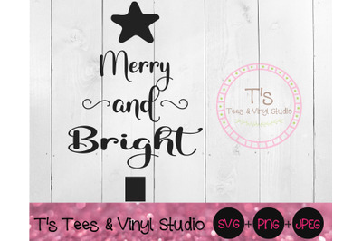 Merry And Bright Svg, Merry Christmas, Christmas Tree, Winter Blessing