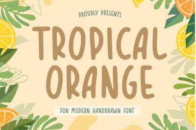 TROPICAL ORANGE Fun Modern Handdrawn Font