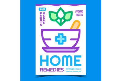 Home Remedies Creative Promotional Poster Vector
