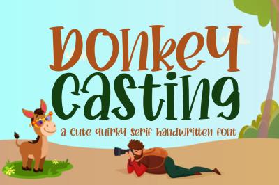 Donkey Casting Cute Serif Font