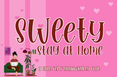 Sweety Stay at Home Cute Serif Handwritten Font