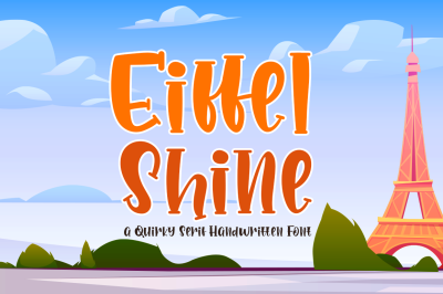 Eiffel Shine Cute Serif Handwritten Font