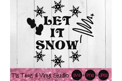 Let It Snow Svg, Christmas Svg, Merry Christmas, Winter, Most Wonderfu