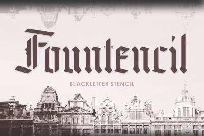 Fountencil - Blackletter Stencil