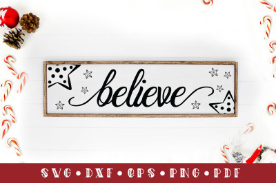 Believe, Christmas Sign SVG, Christmas SVG Cut File