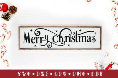 Merry Christmas, Christmas Sign SVG Cut File, SVG, DXF, PNG