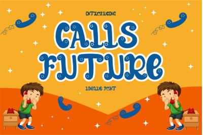 CALLS FUTURE