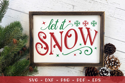 Let It Snow, Christmas Sign SVG, SVG, DXF, PNG, EPS