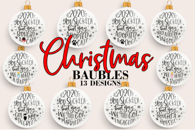Christmas Baubles Bundle 2020 You Sucked SVG Design Bundle