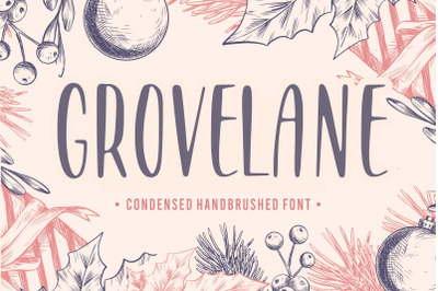 GROVELANE Condensed Handbrushed Font