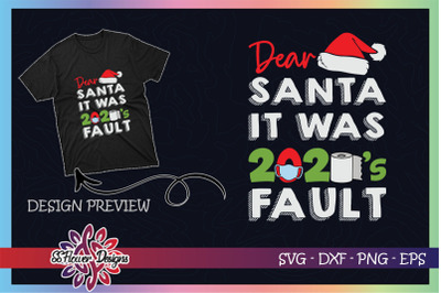 Dear Santa it was 2020's fault Christmas