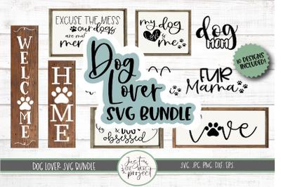 Dog SVG bundle, Dog Lover svg, Dog sign svg, Dog shirt svg