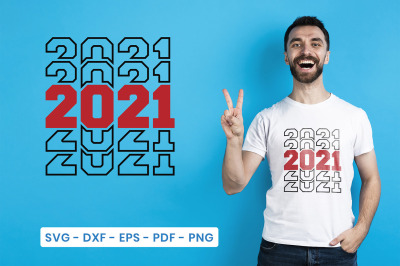 New Year SVG, 2021, New Year SVG, DXF, EPS, PDF, PNG