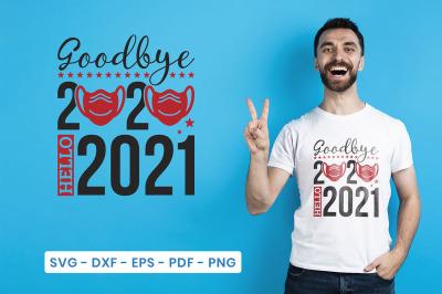 Goodbye 2020 Hello 2021, New Year SVG Cut File