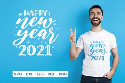 New Year SVG, Happy New Year 2021, Happy New Year Quotes SVG