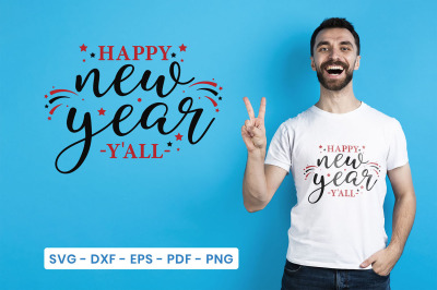 New Year SVG, Happy New Year Y'all, New Year SVG Cut File