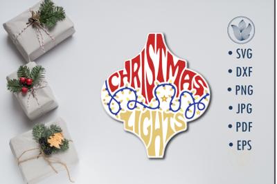 Arabesque Tile svg Christmas lights lettering design