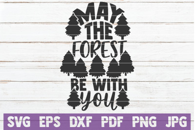 May The Forest Be With You SVG Cut File