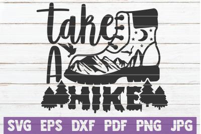 Take A Hike SVG Cut File