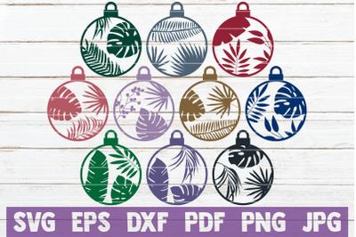 Tropical Christmas Ornaments SVG Cut Files