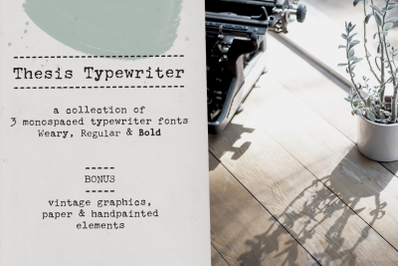 Thesis Typewriter Font and Extras
