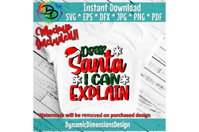 Dear Santa I Can Explain SVG, Christmas Cut File, Funny Boy Design, Ho