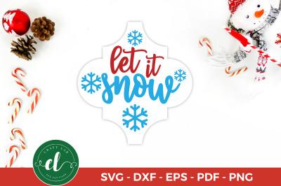 Let It Snow, Arabesque Tile Ornament SVG, Christmas SVG