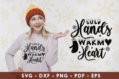 Cold Hands Warm Heart, Winter SVG, DXF, EPS, PDF, PNG
