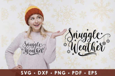 Winter SVG, Snuggle Weather, Winter Quotes SVG
