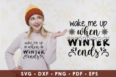 Winter SVG, Wake Me Up When Winter Ends, Winter Quotes SVG