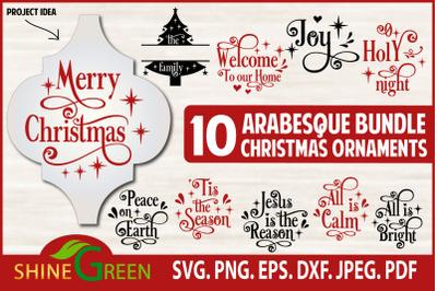 Arabesque Bundle SVG - 10 Christmas Ornaments