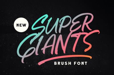 Super Giants - Brush Font