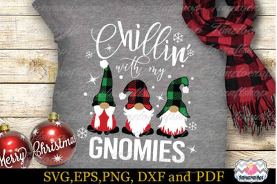 Chillin' with My Gnomies SVG, Christmas Gnome SVG, Buffalo Plaid Hat