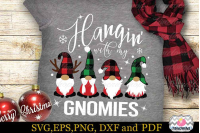 Hangin' with My Gnomies SVG, Christmas Gnome SVG, Buffalo Plaid Hat