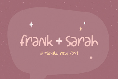 Frank + Sarah Font